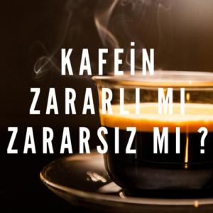 Kafein Zararli mi Zararsiz mi   300x300 - Kafein Zararlı mı Zararsız mı ?