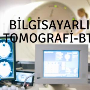 Bilgisayarli Tomografi BT 300x300 - Pozitron Emisyon Tomografi - Bilgisayarlı Tomografi