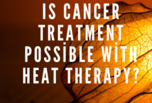 Photo of Is Cancer Treatment Possible with Heat Therapy (Hyperthermia)?