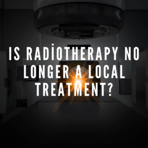 Is Radiotherapy No Longer a Local Treatment  300x300 - Is Radiotherapy No Longer a Local Treatment?
