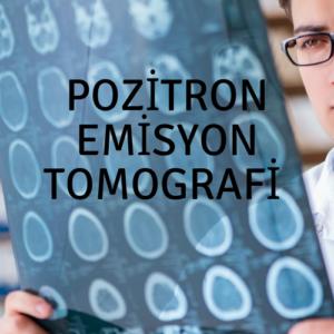 Pozitron Emisyon Tomografi  300x300 - Pozitron Emisyon Tomografi - Bilgisayarlı Tomografi